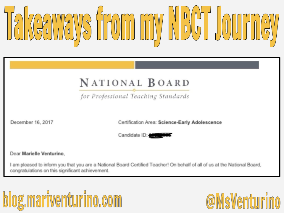 Takeaways From My National Board Certified Teacher Journey Mari