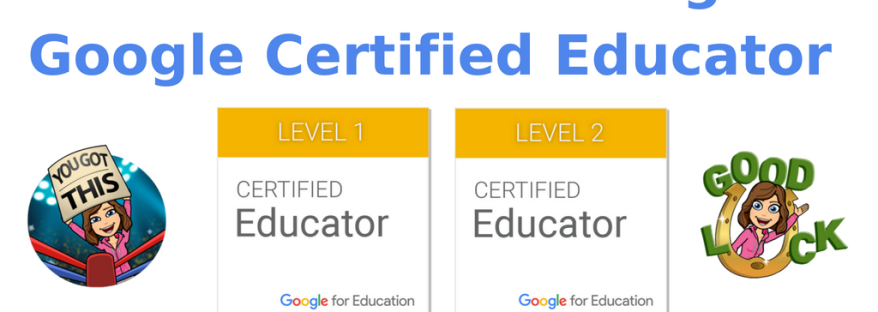 Advice for Becoming a Google Certified Educator Levels 1 & 2 – Mari ...